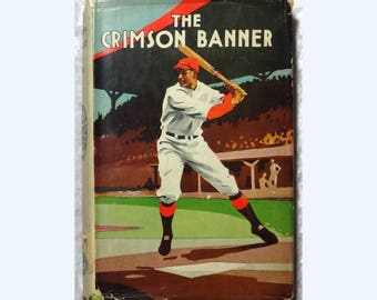 The Crimson Banner - A Story of College Baseball by William D. Moffat, Antique 1907 Children's Book with Dustjacket, FREE SHIPPING