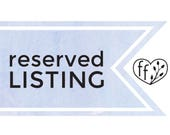 Reserved Listing for lwishinsky