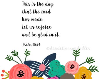 This is the day that the Lord has made -A digital art print INSTANT DOWNLOAD