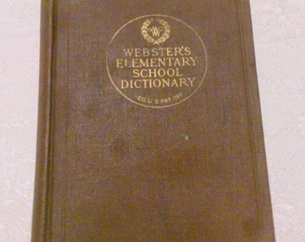 Antique Webster's Elementary School Dictionary Hardcover 1914