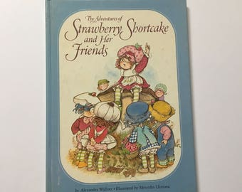 1980 The Adventures of Strawberry Shortcake and Her Friends Book