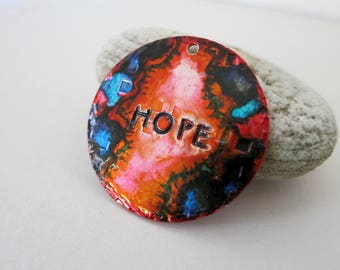"""Hope Pendant, Ink Wash Aluminum 1 1/4"""" Disc, Hand Stamped and Painted, One of a Kind, Ready to Ship"""