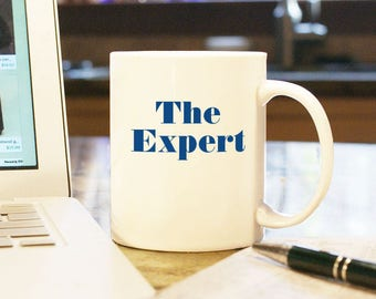 "Coffee Mug Cup ""The Expert"" Gift Present Office Decor Barron Trump Donald Trump President Trump Melania First Lady First Son White House"