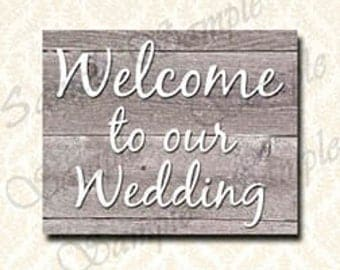 Rustic Wedding Signs, Printable Welcome To Our Wedding Sign, Light Wood Style, Barnyard Wedding, Country Decor, 5x7 and 8x10