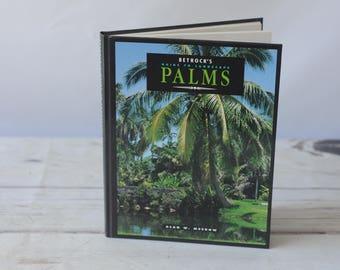 Betrock's Landscape Palms ALAN W. MEEROW  Hardcover Book