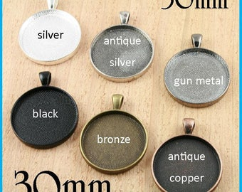 Bulk 420 - Large Pendant Trays 30mm - Silver, Antique Copper, Bronze, New Black.  Round Bezels Settings for Photos Charms for Key Rings