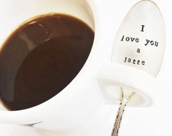 "Vintage ""I love you a latte"" hand stamped spoon"
