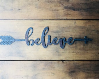 """Believe - 18"""" Rusty Metal Boho Arrow - For Art, Sign, Decor - Make your own DIY Gift!"""