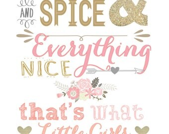 Sugar and Spice and Everything Nice 8x10 digital printable
