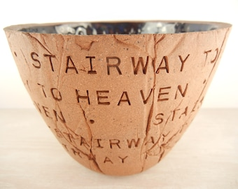 Led Zeppelin - Stairway to Heaven - Pottery Bowl / Lyric Pottery Bowl / Lyric Art / Lyric Art Vase / Song Lyric Art / Music Art
