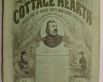 September 1876 The Cottage Hearth Magazine Boston, Mass. has 31 pages of ads and articles with General George A. Custer on the cover