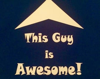 T-Shirt, Awesome, Boys, Custom, Handmade, Shirt, Top, This Guy Is Awesome, Personalized