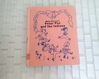 Peter Pan & the Indians Early Edition 1952 GOLDEN BOOK - Disney Simon and Schuster