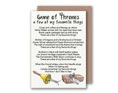 Game of Thrones - A Few of My Favourite Things Greetings Card - Blank card, birthday card Game of Thrones Poem