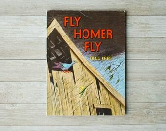Fly Homer Fly | Bill Peet | Vintage Children's Book | Paperback