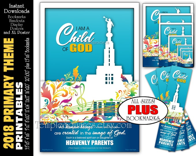 2018 I Am A Child Of God Primary Theme Printable Poster Bundle Handouts Plus Bookmarks Instant Download Temple Art Decor LDS Presidency
