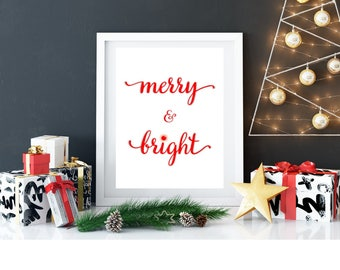 MERRY & BRIGHT CHRISTMAS A4 Printable Wall Art Print Typography Xmas Festive Holidays Rudolph Table Wall Home Decor Digital Instant Download