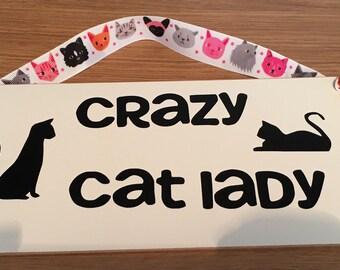 Cat plaque. Crazy cat lady. Pets