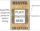 Wanted Poster Tutorial 8 Simple Steps to Customizing Dowloads Add Graphics Text & Images DIY Graphic Design with Practice PNG Images E Book
