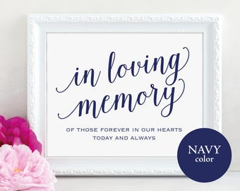 Navy In Loving Memory Sign, In Our Hearts, Wedding Sign, Memorial Sign, Loving Memory Sign, Wedding Printable, PDF Instant Download, MM01-4
