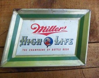 Vintage Miller High Life Beer Tip Tray - Miller Beer Advertising Tray