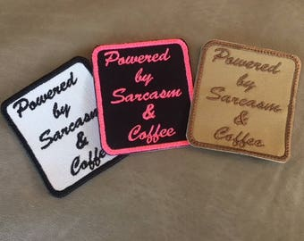 """Powered By Sarcasm & Coffee Patch - FUNNY PATCH - 2.75"""" x 2.5"""" (Style 24) - Iron On, Sew On, Jacket, Vest, Bag Patch, Ships in 1-2 Days!"""