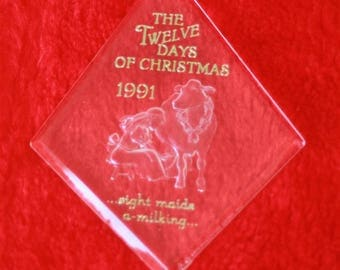 Hallmark Twelve Days of Christmas Eight Maids A Milking 8th in series Acrylic ornament Vintage 1991