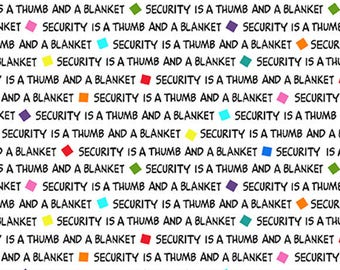 PROJECT LINUS - Security Is... Word Blender in White - Peanuts Cotton Quilt Fabric - Quilting Treasures Fabrics - 22325-Z (W4012)
