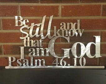 Be Still and Know that I am God  Wall Hanging