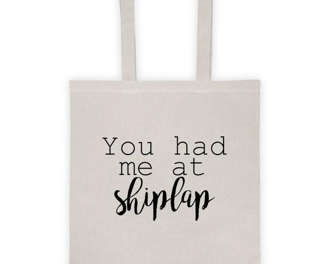 You had me at Shiplap Tote bag