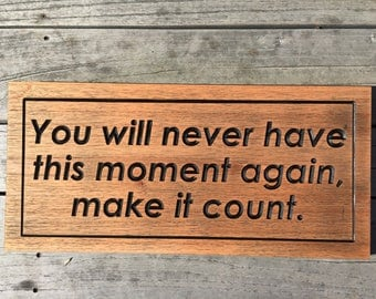 Motivational Quotes, Words of Wisdom, Personalized Carved Sign, Religious Quotes, Custom inspirational signs, Wood SIgn, Office Wall Art