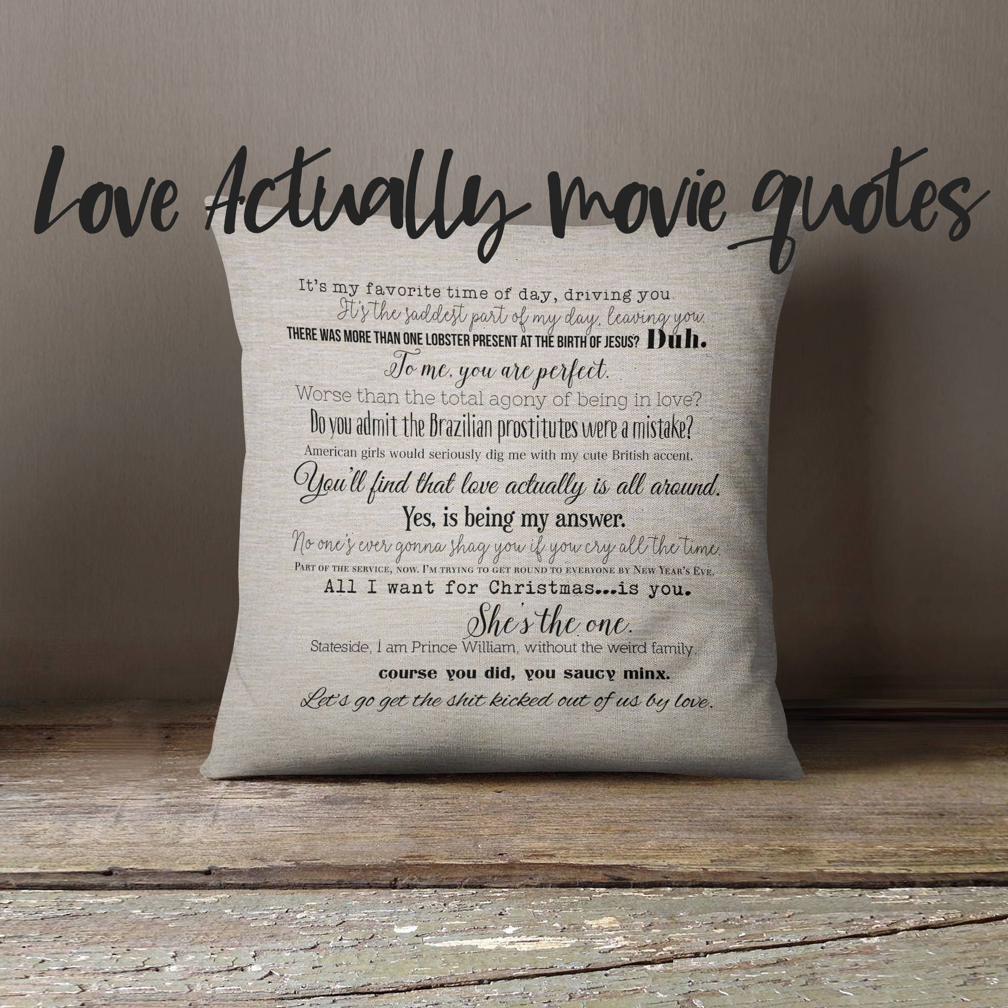 Love Actually Movie Quote Pillow Cover 18x18inch Movie