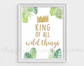 """King of All Wild Things, 8""""x10"""" Where the Wild Things Are Birthday Printable Party Sign Decor, First Birthday, Baby Shower, INSTANT DOWNLOAD"""