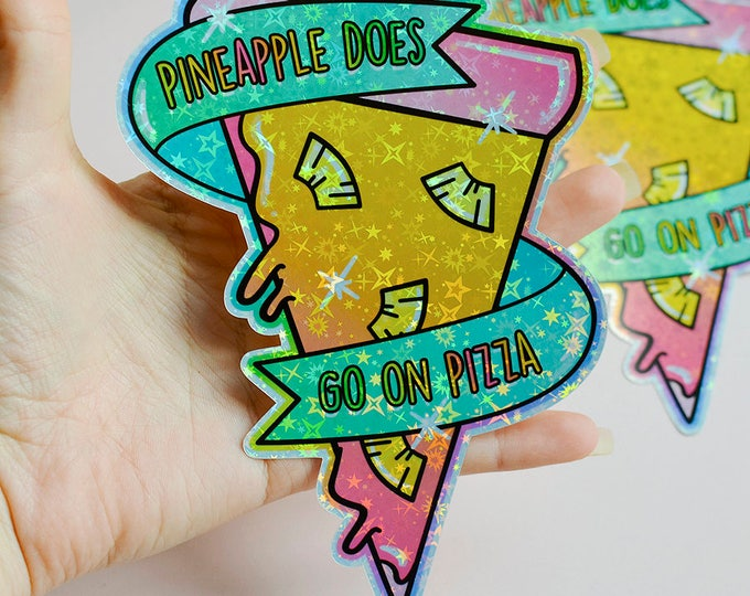 Pineapple Pizza Holographic Sticker