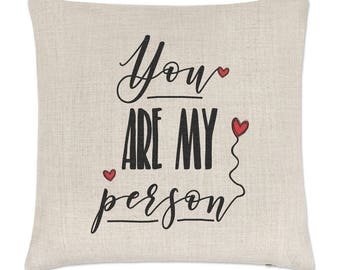 You Are My Person Linen Cushion Cover