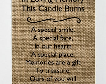 "In Loving Memory Sign *burlap* ""In loving memory this candle burns a special smile, a special face in our Candle Burning Rustic Wedding Sign"