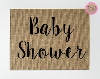 UNFRAMED Baby Shower / Burlap Print Sign 5x7 8x10 / Rustic Vintage Shabby Chic Baby Announcement  Party Shower Birthday Welcome Shower Sign