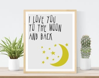 8x10 Digital Print | I love you to the moon and back | Kids Nursery Print | Custom Print | Printable | Instant Download | Children's Room