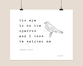 His eye is on the sparrow - digital print - printable file -  inspirational - minimalist - instant download - digital download - typography