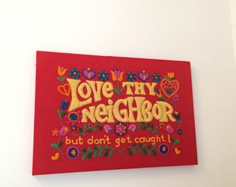 70's Cool Embroidery Love Thy Neighbor