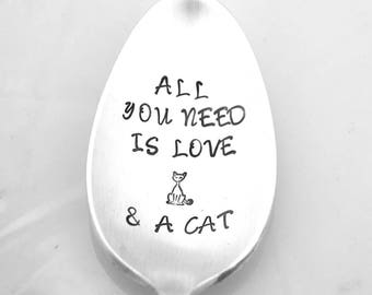 Stamped Spoon, All You Need Is Love & a Cat Gift For Cat Lover Stamped Vintage Silverware Funny Spoon Gifts Under 15 Engraved Flatware