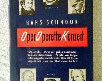 1955 OPER OPERETTE KONZERT by Schnoor, Hans. a signed copy