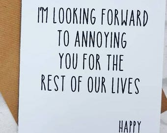 Boyfriend birthday card / Girlfriend / Wife / Husband / I look forward to annoying you for the rest of our lives /  funny / anniversary