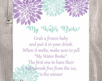 My Water Broke Baby Shower Game, Instant Download, Floral Lavender And Mint  Sign,