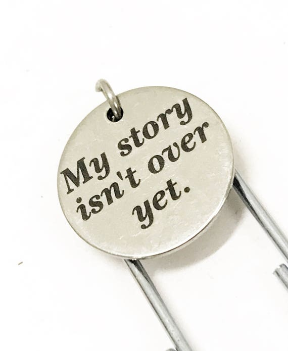 Encouraging Bookmark, My Story Isn't Over Yet Bookmark, Encouraging Gift, Encouraging Girlfriend Gift, Motivating Success, New Career Gift