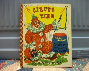 1952 Circus Time: Jack-In-The-Book A Bonnie Book for Children Clown Doll