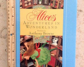 Alice's Adventures in Wonderland Illustrated by Anthony Browne Signed First Edition