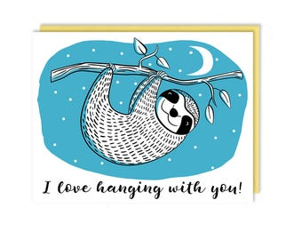Love Card - New - I Love Hanging With You - Cute Sloth, Handmade Greeting Card