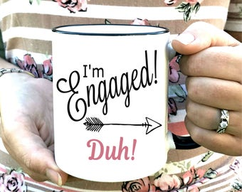 Engaged Coffee Mug - Engagement Gift - Bride to be coffee mug Dishwasher Safe - Microwave Safe - Engagement Photo Prop - Gift for Bride Mug
