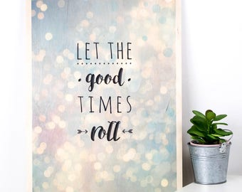 Let The Good Times Roll Plywood Print; Housewarming Gift; Typography; Lettering; Typographic Print; Wooden Sign; Wood Print; PWS001